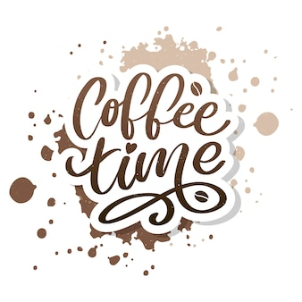Coffee time hipster vintage stylized lettering.