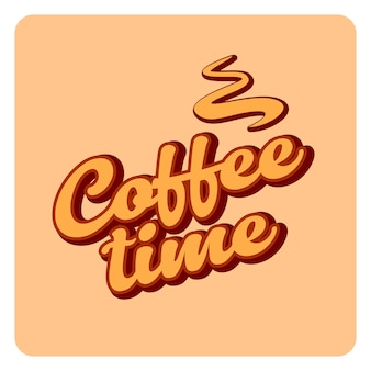 Coffee time lettering words