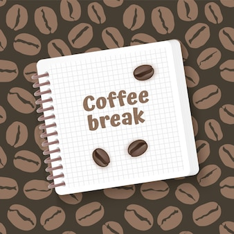 Coffee time.template with coffee beans on a notebook