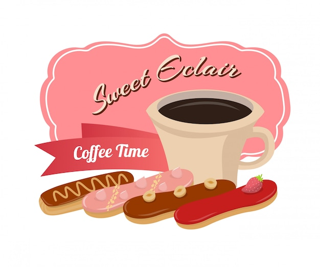 Coffee time with sweet eclairs motivate poster