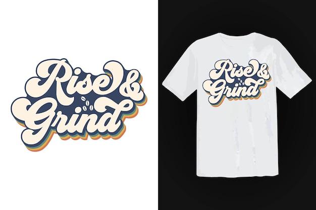 コーヒーのtシャツのデザイン、ヴィンテージのタイポグラフィとレタリングアート、レトロなスローガン