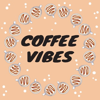 Coffee vibes banner with cups of coffee with caramel