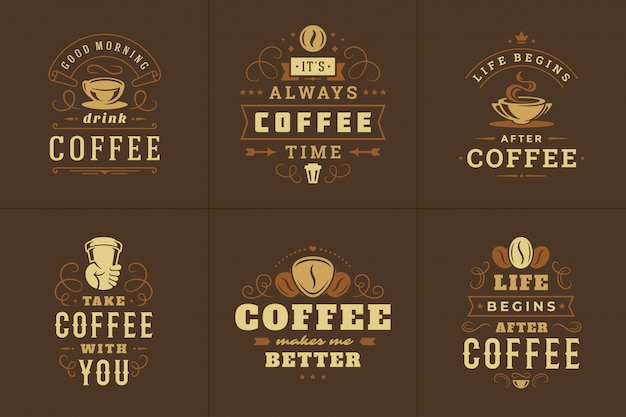 Coffee vintage logo with quotes