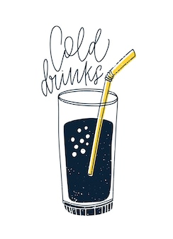 Cold non-alcoholic drink or cocktail in glass with straw and lettering written with cursive callifont