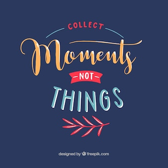 Collect moments quotation background