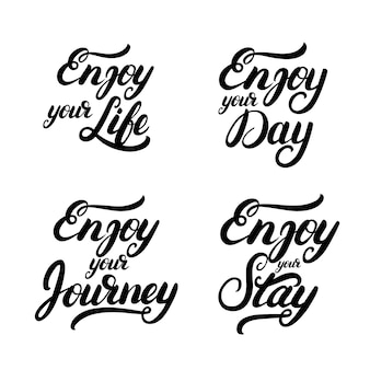 Collection of enjoy quotes