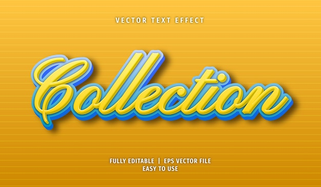 Collection text effect editable text style