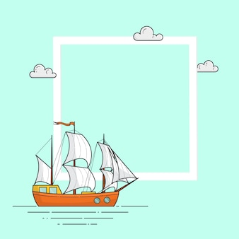 Color ship with white sails on emerald background with big frame and copyspace. traveling banner. flat line art. vector illustration. concept for trip, tourism, travel agency, hotels, vacation card.