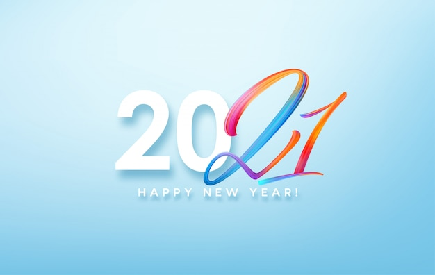 Colorful brushstroke paint lettering calligraphy of 2021 happy new year background.