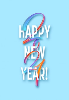 Colorful brushstroke paint lettering calligraphy of  happy new year background.  illustration