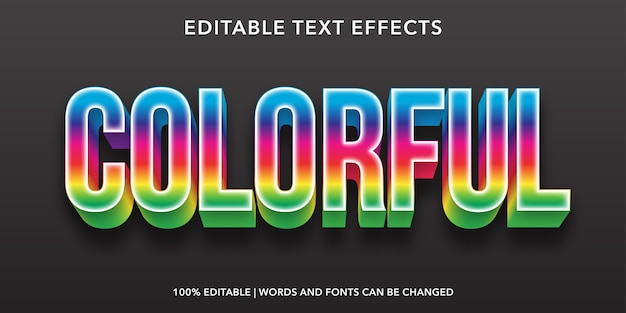 Colorful editable text effect