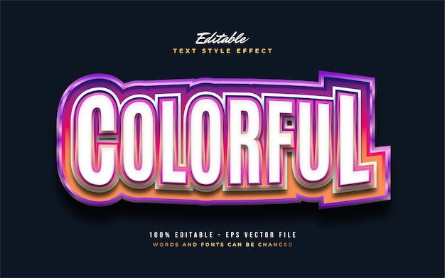 Colorful editable text style effect