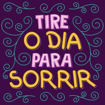 ブラジルポルトガル語のカラフルな励ましの投稿。翻訳-笑顔で一日を過ごす