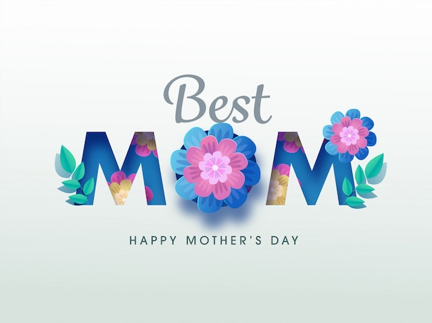 Colorful flowers and leaves decorated text mom, concept for happy mother's day concept.