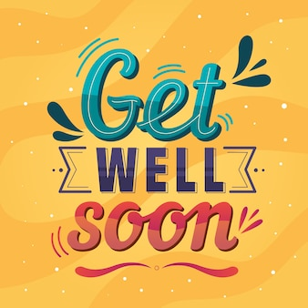 Colorful get ell soon lettering