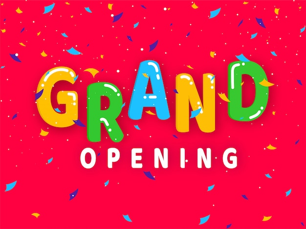 Colorful grand opening text with confetti decorated red background.