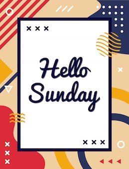 Colorful hello sunday greeting in memphis style