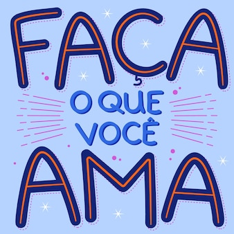 ブラジルポルトガル語のカラフルな動機付けのポスター。翻訳-好きなことをする