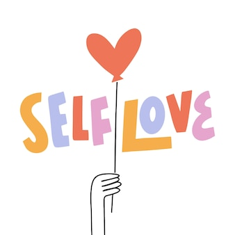 Colorful self love lettering