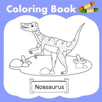 Coloring book dinosaur noasaurus