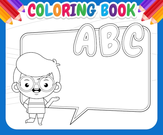 아이들을위한 색칠하기 책. 행복 한 귀여운 소년 wih 큰 거품 연설