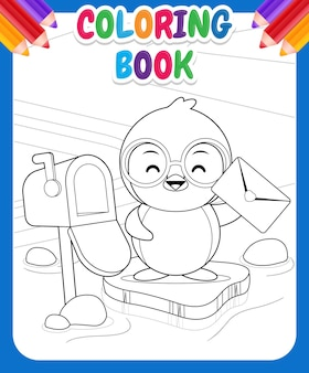 아이들을위한 색칠하기 책. 행복한 귀여운 펭귄은 편지를 받았습니다