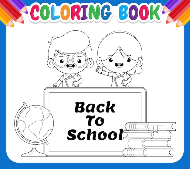 Coloring book for kids called back to school and with drawings of students, books and a world ball