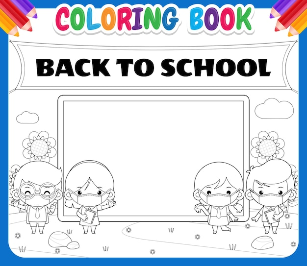 Coloring book for kids called back to school and with drawings of students with face masks