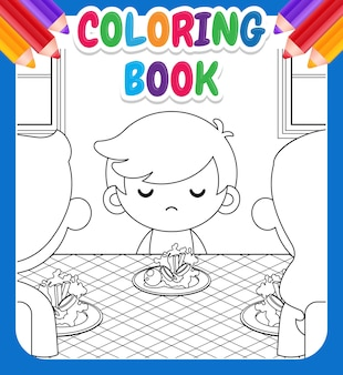 Coloring book for kids. cartoon cute little boy not want to eat vegetables