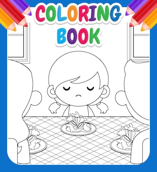 Coloring book for kids. cartoon cute little girl not want to eat vegetables and her parents tries to persuade her