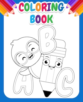 Coloring book for kids. cartoon cute penguin holding pencil with alphabet