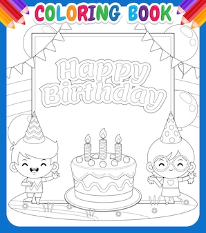Coloring book for kids. cute boy and girl with big happy birthday banner