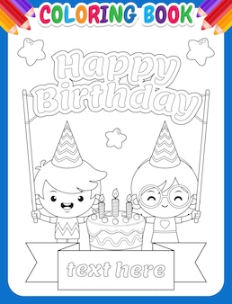 Coloring book for kids. cute kids holding happy birthday text