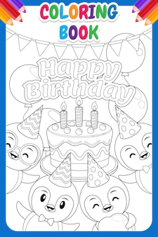 Coloring book for kids. cute penguin happy birthday poster template