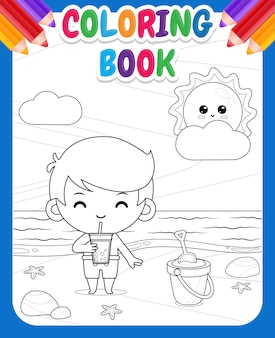 Coloring book for kids. happy cute boy drink boba