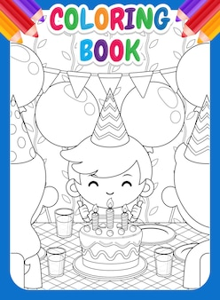 Coloring book for kids. happy family celebrating cute boy birthday