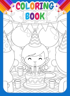 Coloring book for kids. happy family celebrating cute girl birthday
