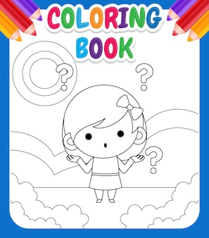 Coloring book for kids.  illustration cute little girl confused