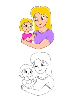 Coloring book for kids. mother and child. cheerful character.