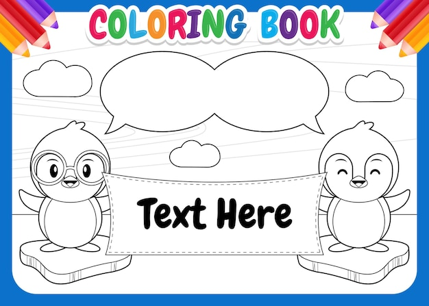 Coloring book for kids. penguins with balloon speech holding placard