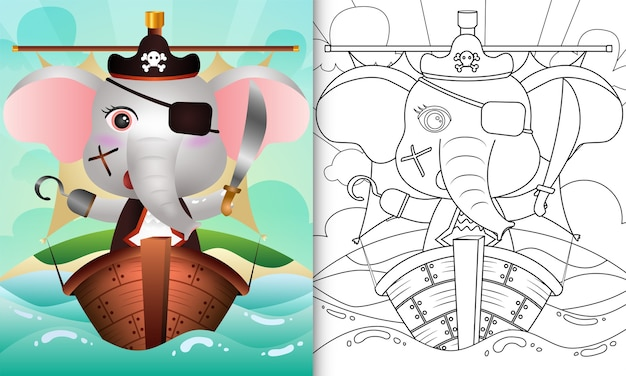 Coloring book for kids with a cute pirate elephant character illustration on the ship