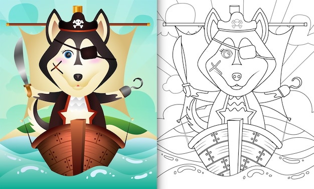 Coloring book for kids with a cute pirate husky dog character illustration on the ship