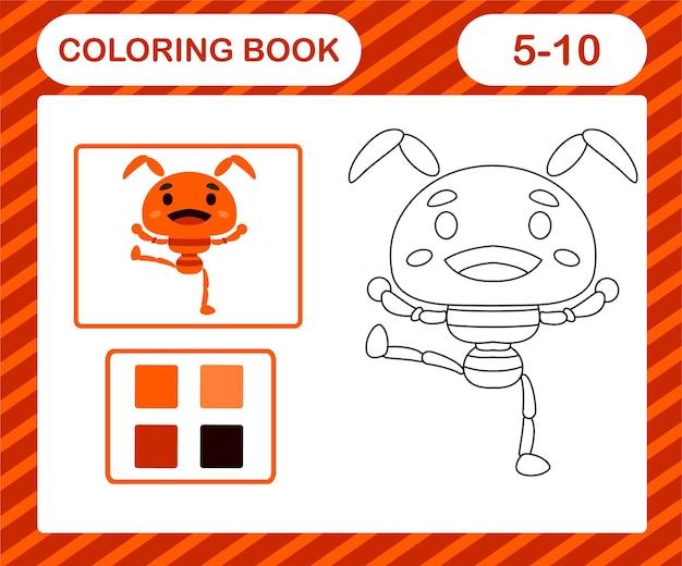 색칠하기 책 또는 페이지 만화 귀여운 개미, 5세 및 10세 어린이를 위한 교육 게임