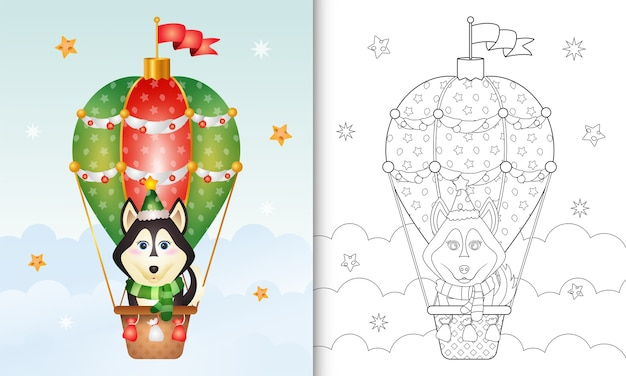 Coloring book with a cute husky dog christmas characters on hot air balloon
