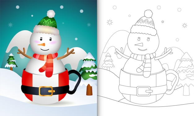 Coloring book with a cute snowman christmas characters with a hat and scarf in the santa cup