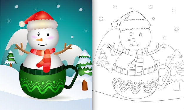 Coloring book with a cute snowman christmas characters with a santa hat and scarf in the cup