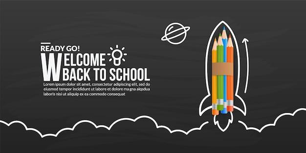 Colour pencils rocket launching on blackboard, welcome back to school