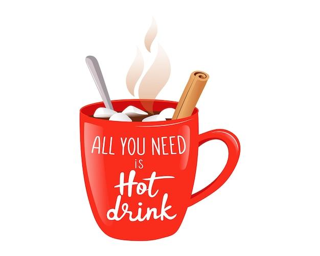 漫画のフラットスタイルでカラフルなベクトルイラスト。白い背景の上の構成。飲み物、シナモン、マシュマロの大きな赤いカップ。必要なのは、ホットドリンクの書き込みだけです。寒い季節のクリップアート。