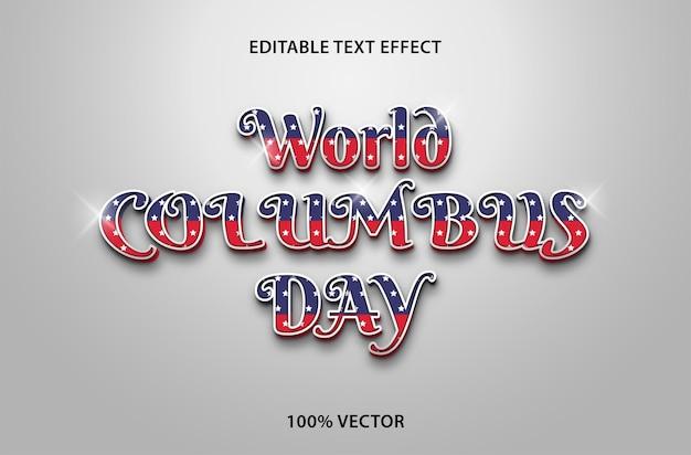 Редактируемый текстовый эффект ко дню колумба в трехмерном стиле тиснения premium векторы