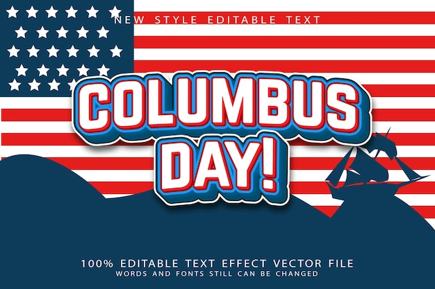 Columbus day text effect emboss cartoon style